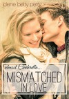 Mismatched in Love: Almost Cinderella (Almost a Fairytale #1) - Jolene Betty Perry