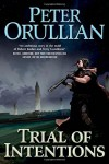 Trial of Intentions (Vault of Heaven) - Peter Orullian