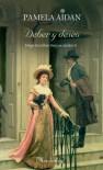Deber y deseo (Fitzwilliam Darcy: un caballero, #2) - Pamela Aidan, Patricia Torres Londoño