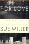 For Love - Sue Miller