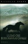 L'uomo che sussurrava ai cavalli - Nicholas Evans, Stefano Bortolussi