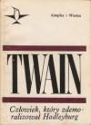 Człowiek, który zdemoralizował Hadleyburg - Mark Twain