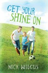 Get Your Shine On - Nick Wilgus