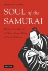 Soul of the Samurai - Thomas Cleary