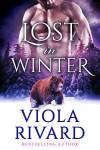 Lost in Winter - Viola Rivard