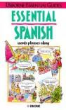 Essential Spanish - Irving Nicole Colvin, Leslie Colvin