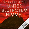 Unter blutrotem Himmel - Mark T. Sullivan, Amazon Web Services, Frank Arnold