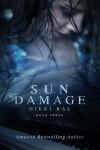 Sun Damage - Nikki Rae