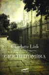 Giochi d'ombra - Charlotte Link