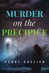 Murder on the Precipice - Penny Goetjen