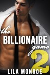 The Billionaire Game 2 - Lila Monroe