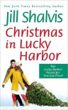 Christmas in Lucky Harbor (Lucky Harbor, #1-#2) - Jill Shalvis