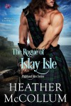The Rogue of Islay Isle - Heather McCollum