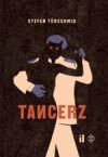 Tancerz - Stefan Türschmid