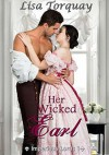 Her Wicked Earl (Imperious Lords #1) - Lisa Torquay