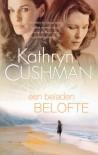 Een beladen belofte - Kathryn Cushman