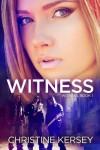 Witness (Witness, Book 1) (Volume 1) - Christine Kersey