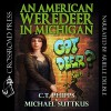 An American Weredeer in Michigan - Michael Suttkus, C. T. Phipps