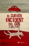 El curios incident del gos a mitjanit (LES ALES ESTESES) - Mark Haddon, Rosa Borras Montane, Rosa Borras Montane