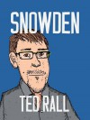 Snowden - Ted Rall