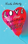 Love and Other Man-Made Disasters - Nicola Doherty