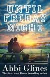 Until Friday Night - Abbi Glines