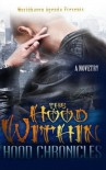 The Hood Within - Hood Chronicles