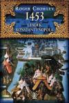1453. Upadek Konstantynopola - Roger Crowley
