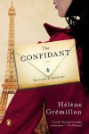 The Confidant: A Novel - Helene Gremillon