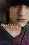 Love You Two - Maria Pallotta-Chiarolli