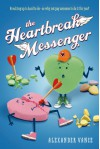 The Heartbreak Messenger - Alexander  Vance