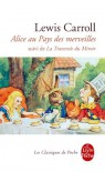 Les Aventures D'alice Au Pays Des Merveilles, suivi De La Traversée Du Miroir - Lewis Carroll, Laurent Bury, John Tenniel