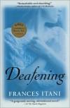 Deafening - Frances Itani