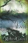 Fear No Evil - Robin Caroll