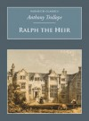 Ralph the Heir - Anthony Trollope