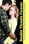 Double Threats Forever (Double Threat, #4) - Julie Prestsater