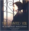 The Painted Veil - Kate Reading, W. Somerset Maugham