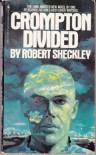 Crompton Divided - Robert Sheckley