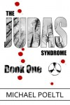 The Judas Syndrome - Michael Poeltl