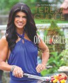 Fabulicious!: On the Grill: Teresa's Smoking Hot Backyard Recipes - Teresa Giudice, Heather  Maclean