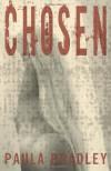 Chosen - Paula Bradley
