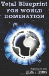 Total Blueprint for World Domination - Jolene Stockman
