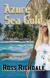 Azure Sea Gold - Ross Richdale