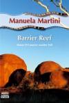 Barrier Reef - Manuela Martini
