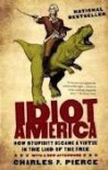 Idiot America - Charles P. Pierce
