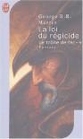 Le Trône de fer, tome 9 : La Loi du régicide - George R.R. Martin