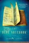 The Blue Notebook - James A. Levine
