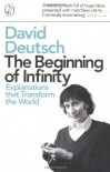 Beginning of Infinity: Explanations That Transform the World (Penguin Press Science) - David Deutsch