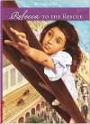 Rebecca to the Rescue - Jacqueline Dembar Greene