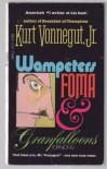 Wampeters, Foma and Granfalloons - Kurt Vonnegut